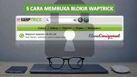 Cara Membuka Blokir Waptrick