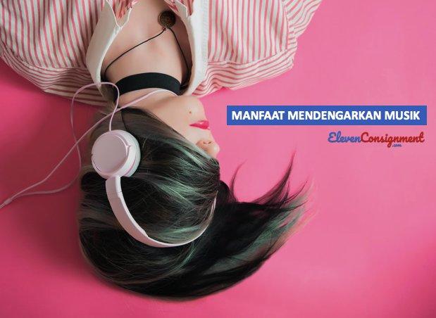 Pilihan Situs Download Lagu - manfaat mendengarkan musik