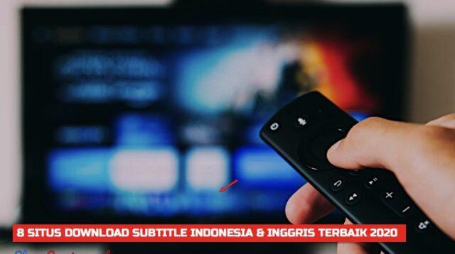 8 Situs Download Subtitle Indonesia & Inggris Terbaik 2020