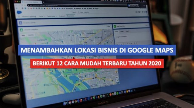Menambahkan Lokasi Bisnis di Google Maps 1