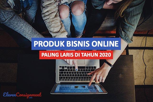 13 Produk Bisnis Online Paling Laris di Tahun 2020