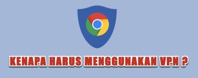 ekstensi vpn google chrome - alasan menggunakan vpn
