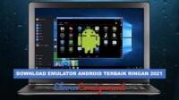 Emulator Android Terbaik
